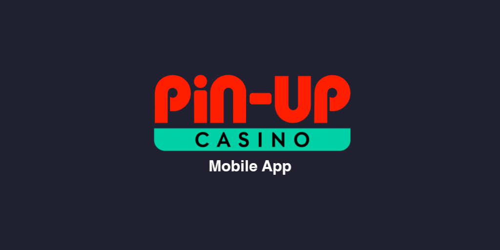 Pin-up Mobile App