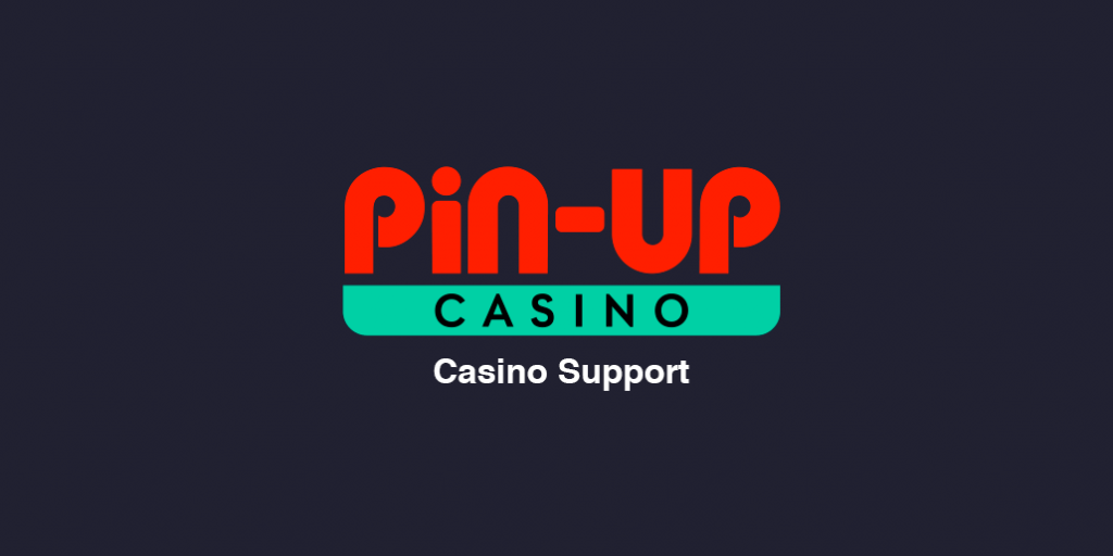 Pin Up Casino Support